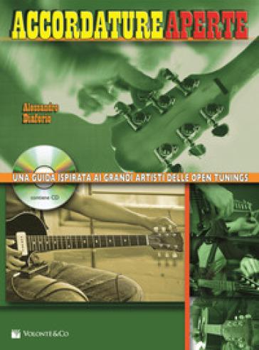 Accordature aperte. Con CD Audio - Alessandro Diaferio |