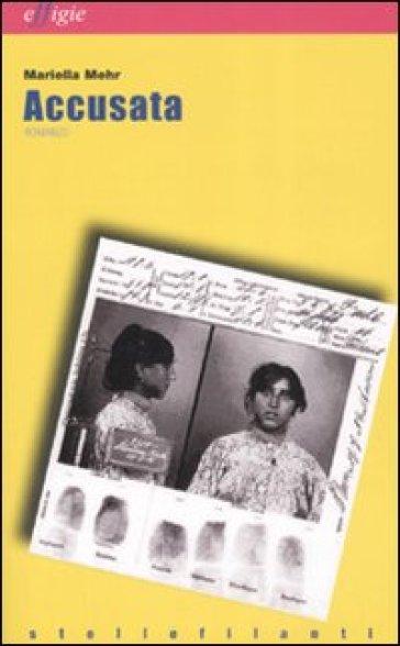 Accusata - Mariella Mehr pdf epub