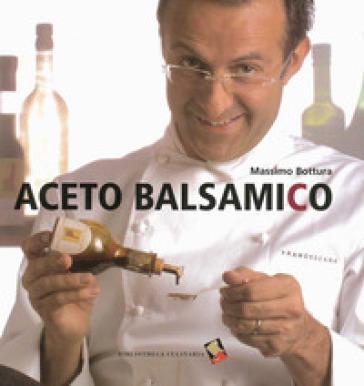 Aceto balsamico - Massimo Bottura | Thecosgala.com