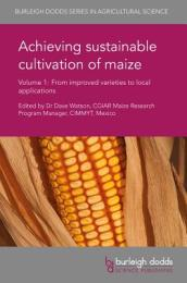 Achieving Sustainable Cultivation of Maize Volume 1