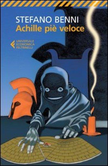 Achille piè veloce - Stefano Benni |