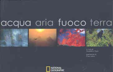 Acqua, aria, fuoco, terra. Ediz. illustrata - Guglielmo Pepe | Rochesterscifianimecon.com