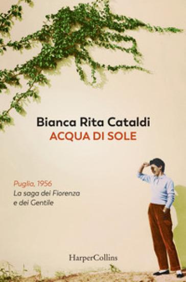 Acqua di sole - Bianca Rita Cataldi  