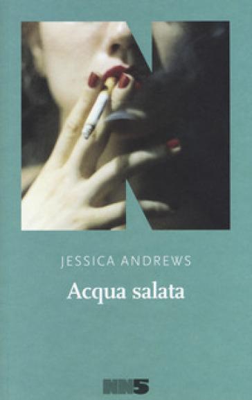 Acqua salata - JESSICA ANDREWS | Thecosgala.com