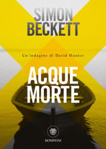 Acque morte - Simon Beckett |
