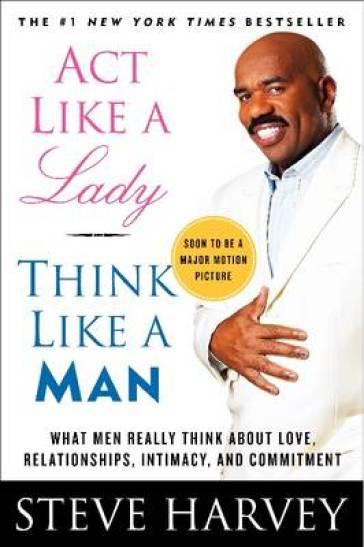 Act Like a Lady, Think Like a Man by Steve Harvey (2009, Hardcover)