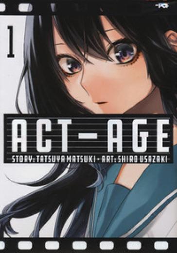 Act-age. 1. - Tatsuya Matsuki  