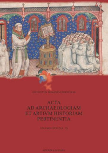 Acta ad archaeologiam et artium historiam pertinentia. 31.