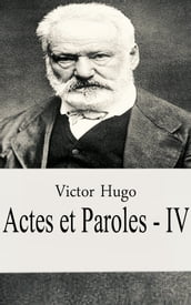 Actes et Paroles - IV