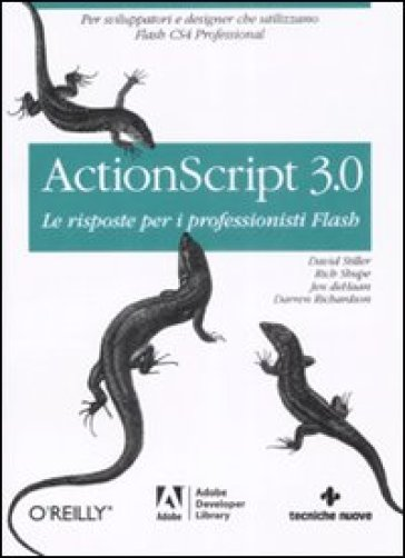 Actionscript 3.0. Le risposte per i professionisti Flash