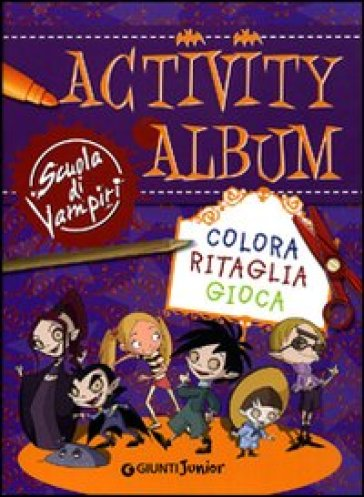 Activity album. Scuola di vampiri