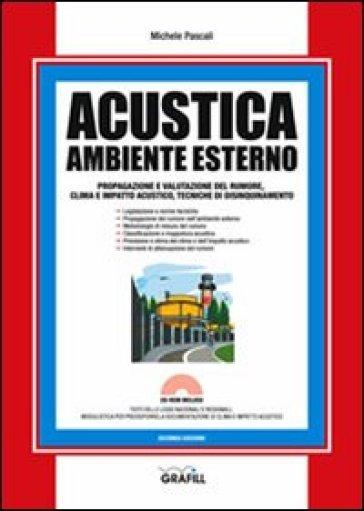 Acustica. Ambiente esterno. Con Contenuto digitale per download e accesso on line - Michele Pascali |