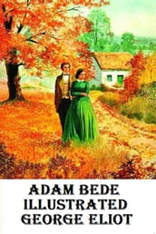 Adam Bede Illustrated
