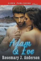 Adam and Eve (Siren Publishing Classic)