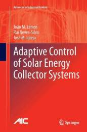 Adaptive Control of Solar Energy Collector Systems