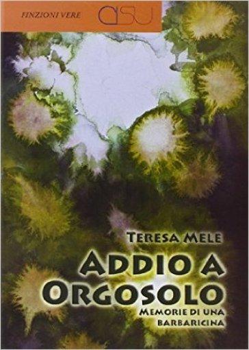 Addio a Orgosolo - Teresa Mele |