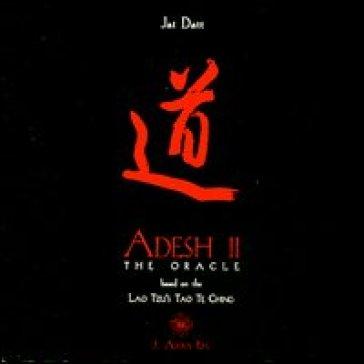 Adesh 2. The oracle. Con CD Audio. Ediz. italiana e inglese - G. Paolo Jai Datt Barberis | Rochesterscifianimecon.com