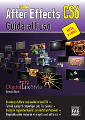 Adobe After Effects CS6 - Guida all
