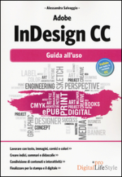 Adobe InDesign CC. Guida all uso