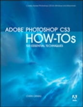 Adobe Photoshop CS3 How-Tos