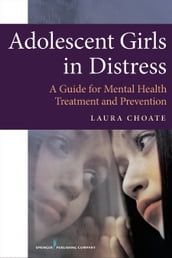 Adolescent Girls in Distress
