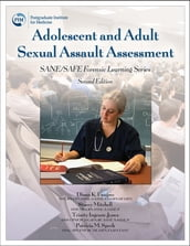 Adolescent and Adult Sexual Assault Assessment 2e
