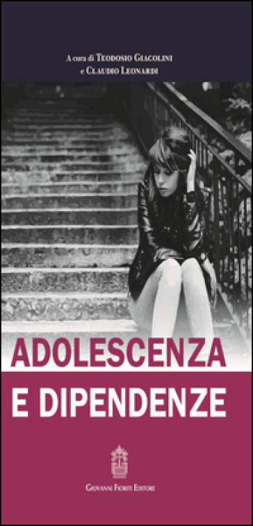 Adolescenza e dipendenze - T. Giacolini |