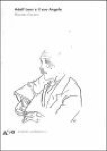 Adolf Loos e il suo Angelo. «Das andere» e altri scritti - Massimo Cacciari   Rochesterscifianimecon.com