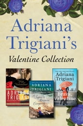 Adriana Trigiani s Valentine Collection