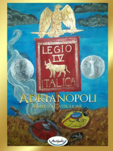 Adrianopoli - Roberto Castiglione  