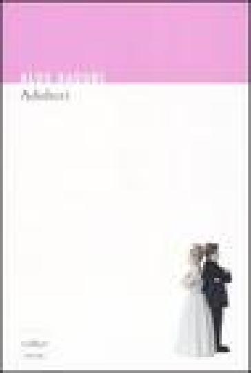 Adulteri - Aldo Naouri |