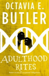 Adulthood Rites (Lilith s Brood - Book Two)