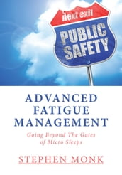 Advanced Fatigue Management