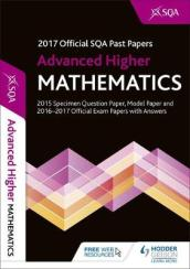 Advanced Higher Mathematics 2017-18 SQA Past Papers and Hodder Gibson Model Paper with Answers