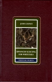 Advanced Scouting for Whitetails