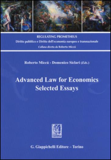 Advanced law for economics. Selected essays - R. Miccù  