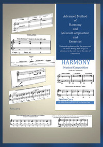 Advanced method of harmony and musical composition and exercises - Santino Cara   Rochesterscifianimecon.com