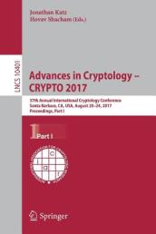 Advances in Cryptology - CRYPTO 2017