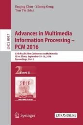 Advances in Multimedia Information Processing - PCM 2016 Part II