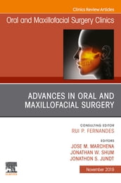 Advances in Oral and Maxillofacial Surgery E-Book