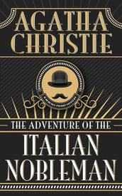 Adventure of the Italian Nobleman, The