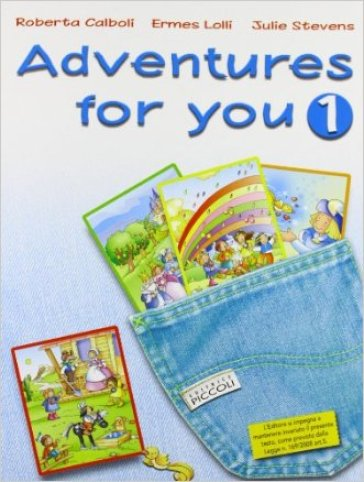 Adventures for you corso di inglese con espansione for Corso di inglese on line gratis per principianti