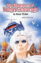 Adventures of Luther Arkwright (2nd edition)