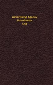 Advertising Agency Coordinator Log