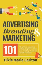 Advertising, Branding & Marketing 101