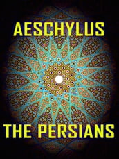 Aeschylus - The Persians