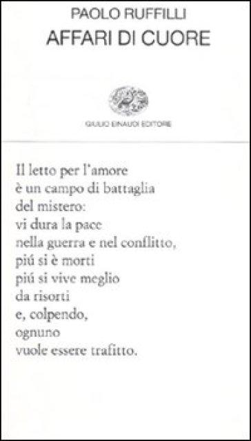 Affari di cuore - Paolo Ruffilli  