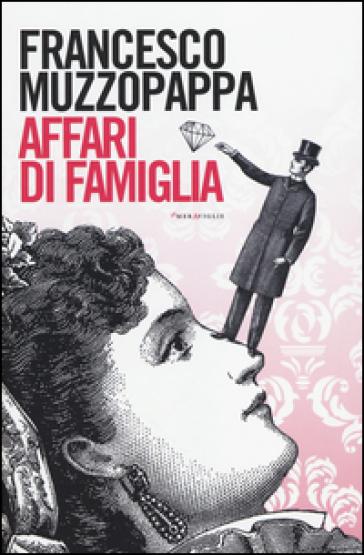 Affari di famiglia - Francesco Muzzopappa   Kritjur.org