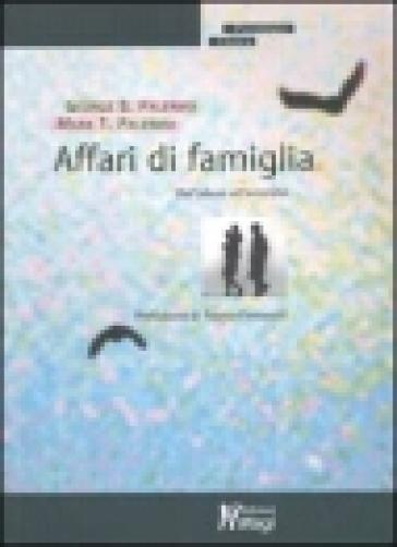 Affari di famiglia. Dall'abuso all'omicidio - George B. Palermo | Kritjur.org
