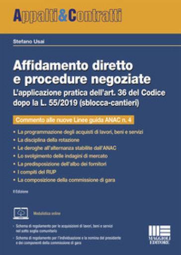 Affidamento diretto e procedure negoziate - Stefano Usai |